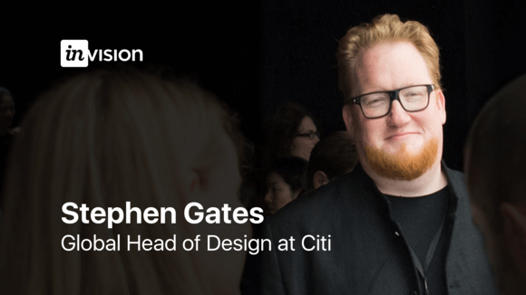 The Power of Form Factor Storytelling & Design Thinking: Q&A with Stephen Gates, Global Head of Design at Citi