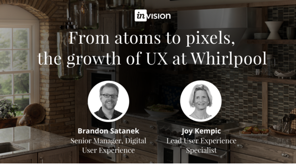 From atoms to pixels, the growth of UX at Whirlpool and the appliance industry