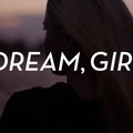 Dream, Girl Film Screening presented by Women's Network