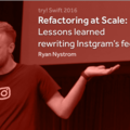 Refactoring at Scale – Lessons Learned Rewriting Instagram's Feed