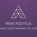 [英] Meet AdonisJs! A Laravel-style MVC Framework for Node.js