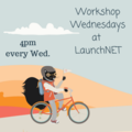 Workshop Wednesdays at LaunchNET Kent State