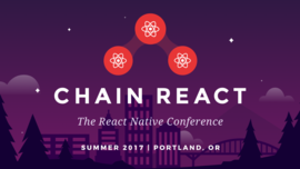 Introducing Chain React — The React Native Conference