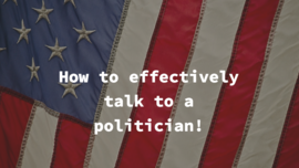 How to effectively talk to your member of congress