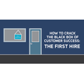 How to Crack the Black Box of Customer Success: The First Hire