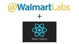React Native at WalmartLabs