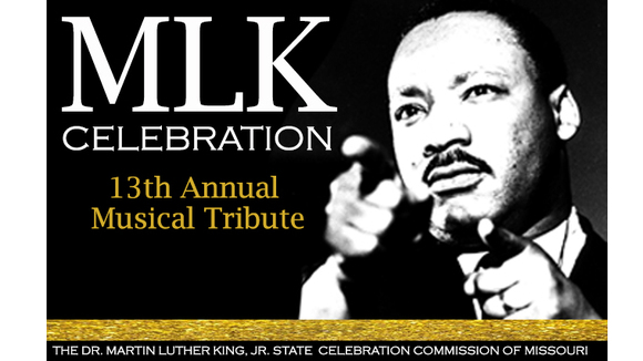 The Dr. Martin Luther King, Jr. State Celebration Commission of Missouri 13th Annual Musical Tribute
