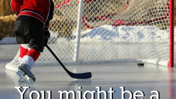You Might Be a Hockey Mom If