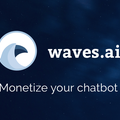 Monetize Your Chatbot - Waves.ai