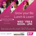 Lunch & Learn - Bad Girl Ventures and KSU LaunchNet