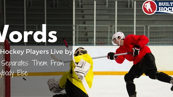3 Words Top Hockey Players Live By That Separates Them From Everybody Else - BuiltForHockey.com