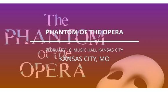 Phantom Of The Opera in Kansas City