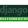 Create a Django API in Under 20 Minutes