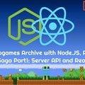 [英] Retrogames Library with Node, React, and Redux 1: Server API and React Frontend
