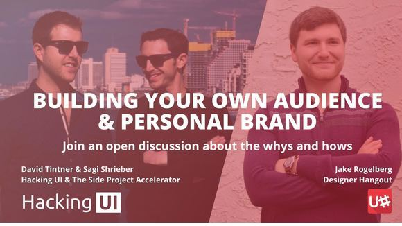 Building Your Own Audience and Personal Brand