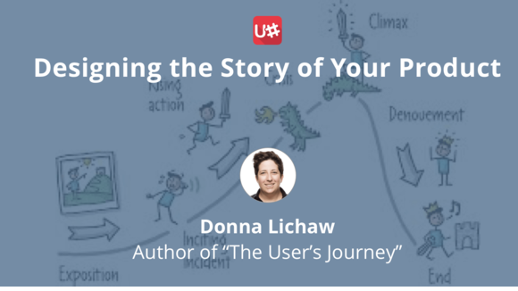 Designing the Story of Your Product with Donna Lichaw