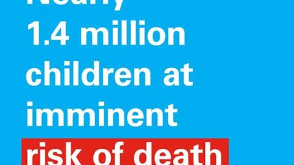 Nearly 1.4 million children at imminent risk of death as famine looms in Nigeria, Somalia, South Sudan and Yemen – UNICEF | Press centre | UNICEF