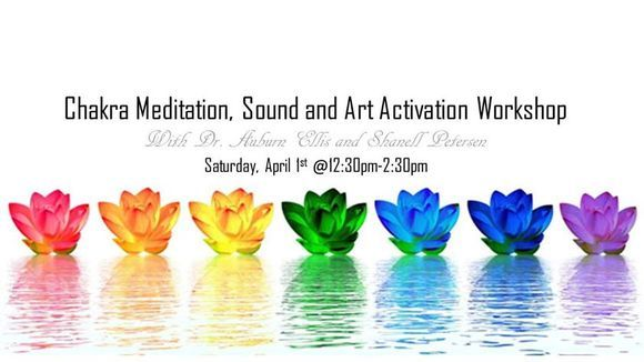 Chakra Meditation, Sound & Art Activation Workshop