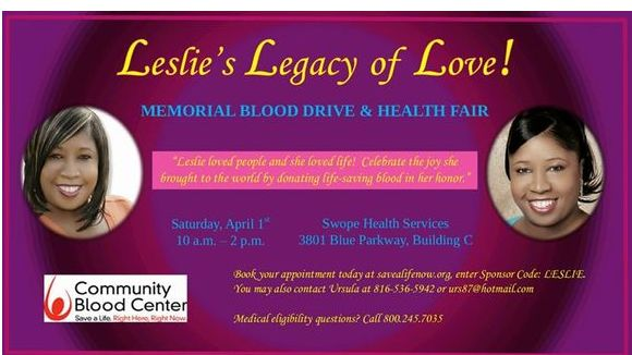The 5th Annual Leslie's Legacy of Love Memorial Blood Drive & Health Fair