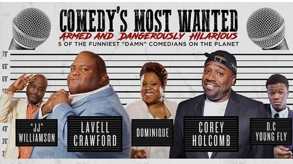 Comedy's Most Wanted - Friday April 7
