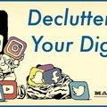 Decluttering Your Digital Life | The Art of Manliness
