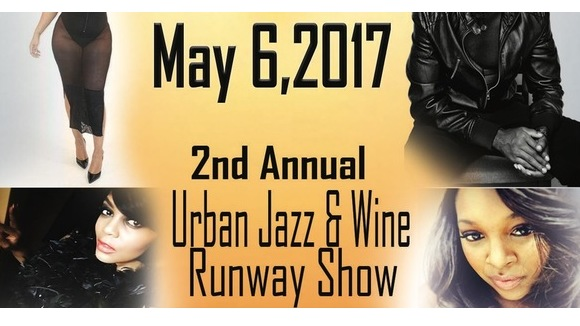 2nd Annual Urban Jazz And Wine Runway Show