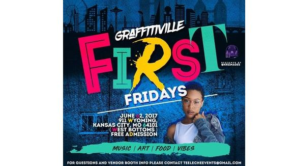 GraffitiVille First Fridays N' The WestBottoms