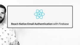 React-Native Email Authentication with Firebase