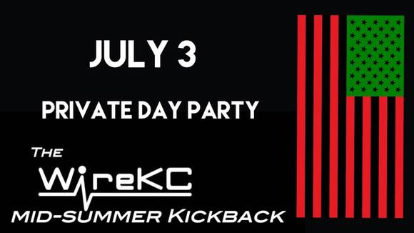 Wire KC Mid-Summer Kickback