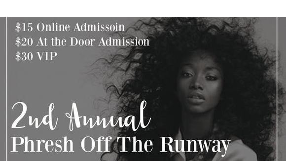 Second Annual Phresh off the Runway Fashion Show