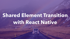 Shared Element Transition with React Native