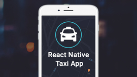 React Native Taxi App With Backend By GeekyAnts