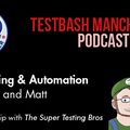API Testing and Automation With Bas Dijkstra and Matthew