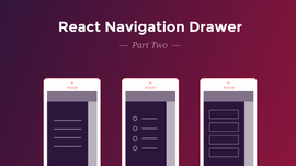 React Navigation Drawer Tutorial — Part 2