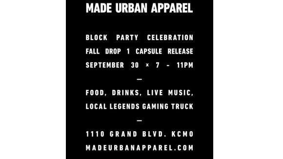 MADE Urban Apparel : Block Party Celebration
