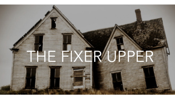 How To Buy and Fund a Fixer Upper