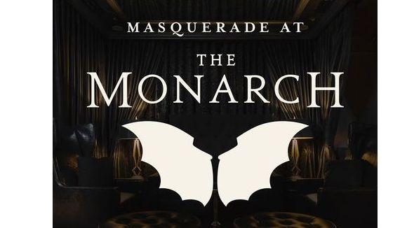 A Masquerade @ Monarch