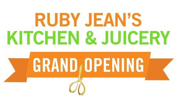 Ruby Jean's Kitchen & Juicery Grand Opening on Troost
