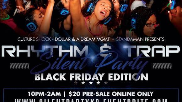 Rhythm & Trap Silent Party: Black Friday Edition