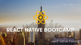 React Native Bootcamp, January 11 - 12 2018, New York, NY | React Native Training