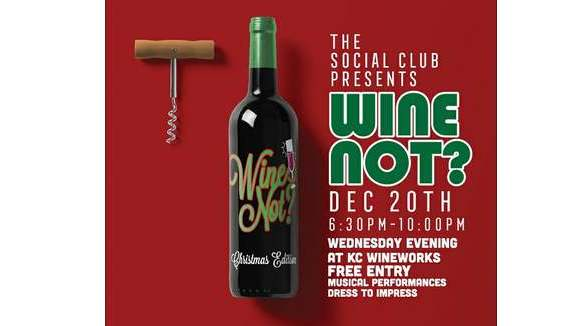 The Social Club Presents: Wine Not?