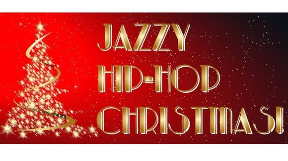A Jazzy Hip-Hop Christmas