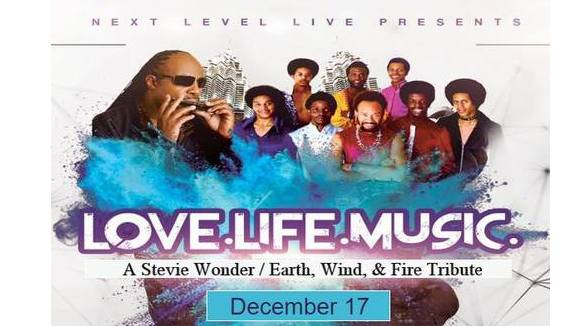 Love-Life-Music Tribute to Stevie Wonder and Earth, Wind & Fire