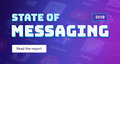 The State Of Messaging 2018 | Smooch.io