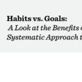 Habits vs. Goals