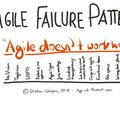 Agile Failure Patterns in Organizations 2.0