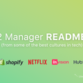 "12 ""Manager READMEs"" from Silicon Valley's Top Tech Companies"