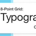 8-Point Grid: Typography On The Web