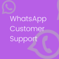 Why WhatsApp Customer Support is a Game Changer