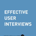 Effective User Interviews